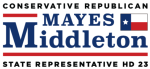 Mayes Middleton for Texas State Representative
